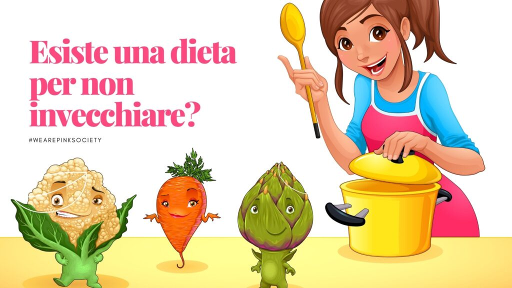 Esiste una dieta per non invecchiare?