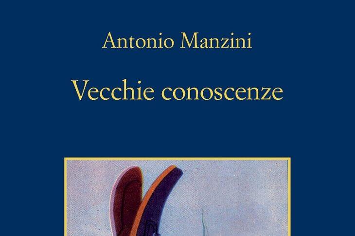 Antonio Manzini vecchie conoscenze