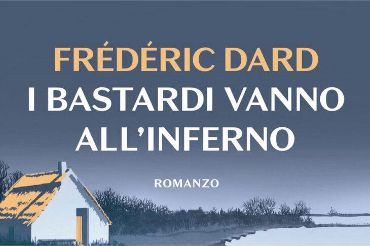 I bastardi vanno all'inferno di Frédéric Dard