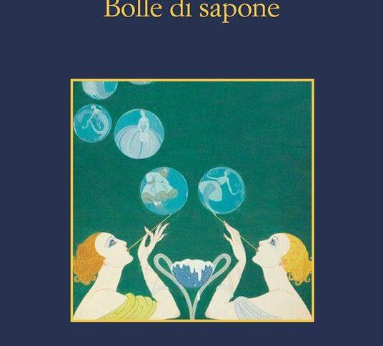 Bolle di Sapone di Marco Malvaldi